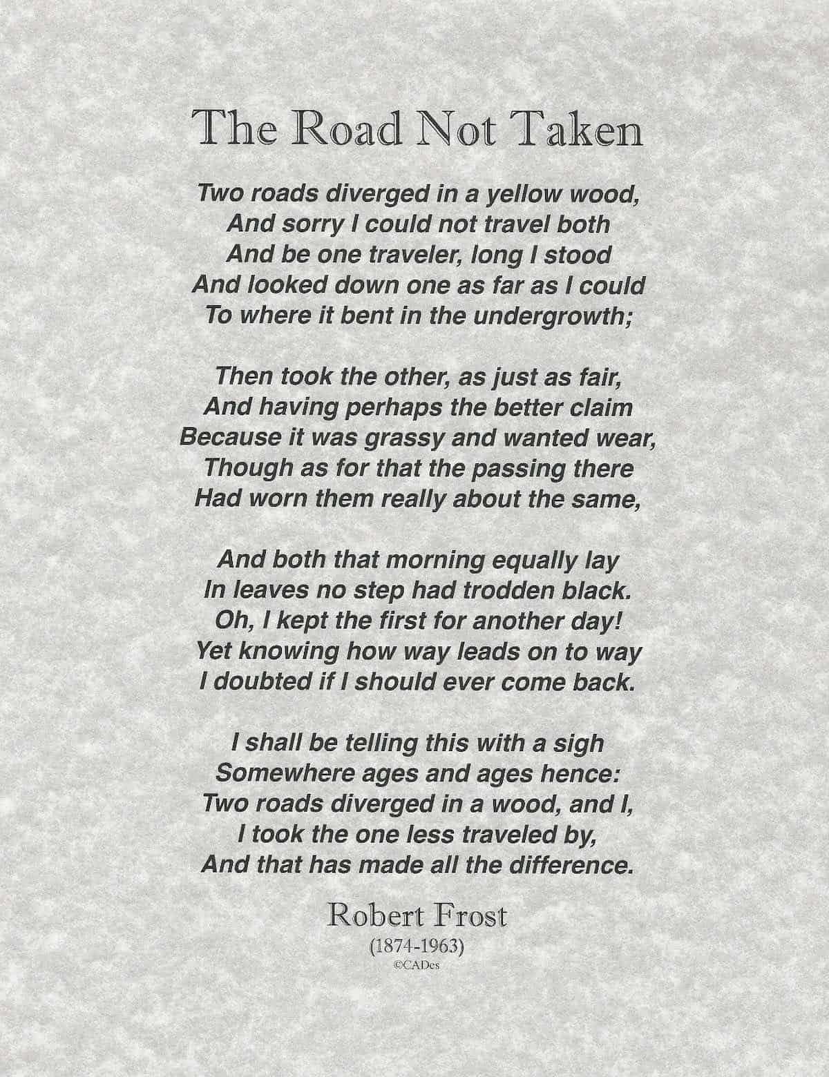 Robert Frost Poem The Road Not Taken is like crossing a bridge